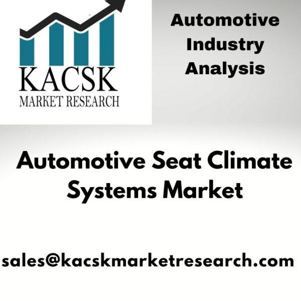 Automotive Seat Climate Systems Market