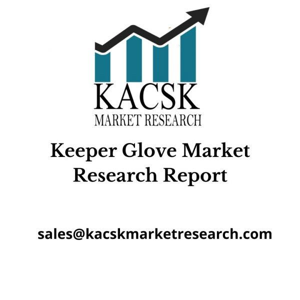 Keeper Glove Market Research Report