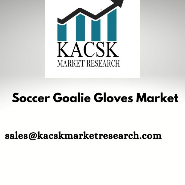 Soccer Goalie Gloves Market