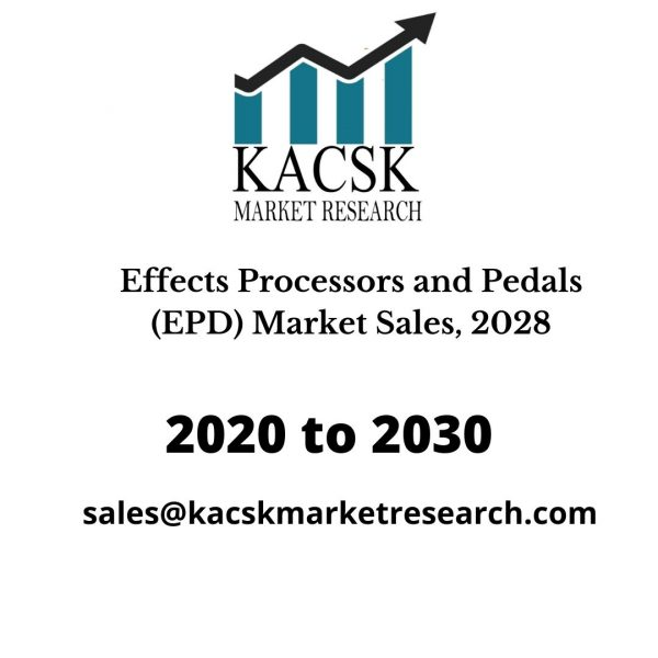Effects Processors and Pedals (EPD) Market Sales, 2028