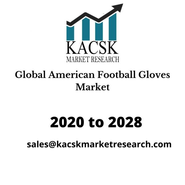 Global American Football Gloves Market